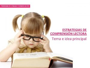 PROGRAMA DE LENGUAJE Y COMUNICACIN ESTRATEGIAS DE COMPRENSIN