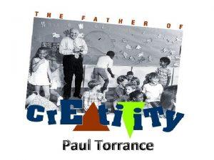 Paul Torrance Who is Paul Torrance born in