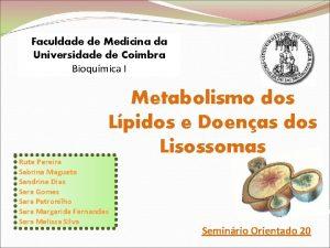 Faculdade de Medicina da Universidade de Coimbra Bioqumica