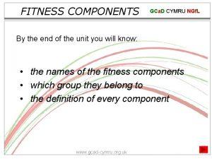 FITNESS COMPONENTS GCa D CYMRU NGf L By