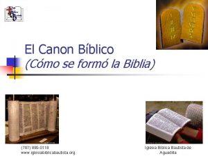 El Canon Bblico Cmo se form la Biblia