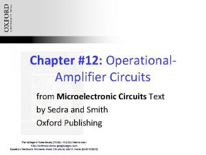 Chapter 12 Operational Amplifier Circuits from Microelectronic Circuits