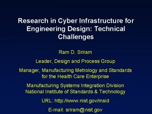 Research in Cyber Infrastructure for Engineering Design Technical