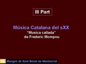 III Part Msica Catalana del s XX Musica