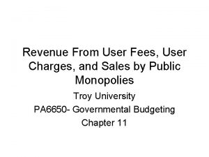 Revenue From User Fees User Charges and Sales