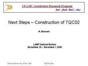 US LHC Accelerator Research Program bnl fnal lbnl