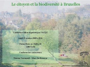 Le citoyen et la biodiversit Bruxelles Biodiversit Confrence