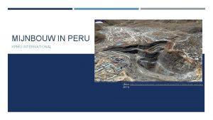 MIJNBOUW IN PERU KPMG INTERNATIONAL Bron http media