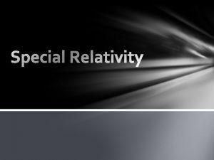 Galileos Principle of Relativity q The laws of