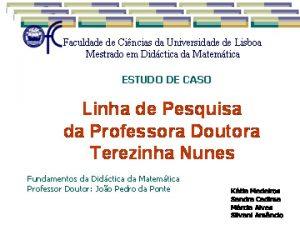 Faculdade de Cincias da Universidade de Lisboa Apresentao