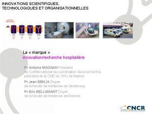 INNOVATIONS SCIENTIFIQUES TECHNOLOGIQUES ET ORGANISATIONNELLES 1 La marque