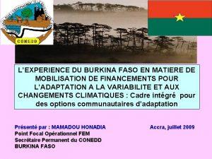 LEXPERIENCE DU BURKINA FASO EN MATIERE DE MOBILISATION