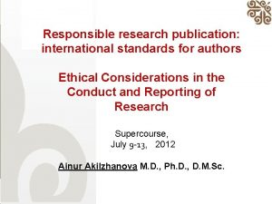 Responsible research publication international standards for authors Ethical