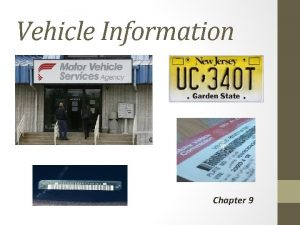 Vehicle Information Chapter 9 Vehicle Information Before you
