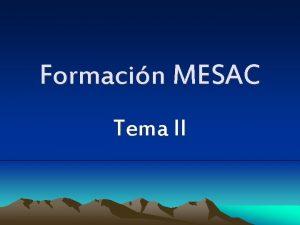 Formacin MESAC Tema II Ritos iniciales Qu son