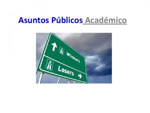Asuntos Pblicos Acadmico Pblicos Internos y Externos 2011