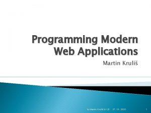 Programming Modern Web Applications Martin Kruli by Martin