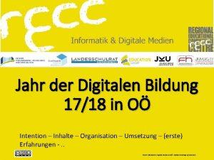 Jahr der Digitalen Bildung 1718 in O Intention