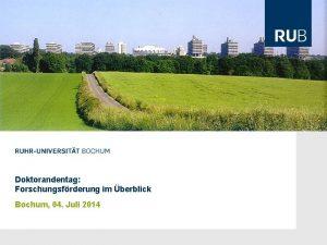 Doktorandentag Forschungsfrderung im berblick Bochum 04 Juli 2014