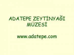 ADATEPE ZEYTNYAI MZES www adatepe com Adres Eski