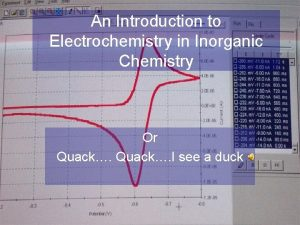 An Introduction to Electrochemistry in Inorganic Chemistry Or
