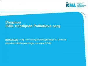 Dyspnoe IKNL richtlijnen Palliatieve zorg Marieke Kool Long