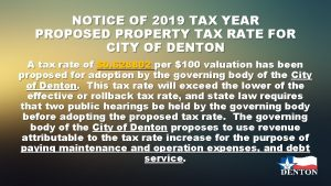 NOTICE OF 2019 TAX YEAR PROPOSED PROPERTY TAX
