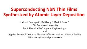 Superconducting Nb N Thin Films Synthesized by Atomic