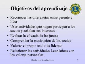 Objetivos del aprendizaje Reconocer las diferencias entre gerente