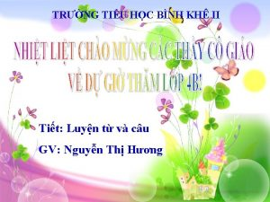 TRNG TIU HC BNH KH II Tit Luyn