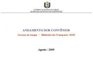GOVERNO DO ESTADO DO AMAP SECRETARIA DE ESTADO