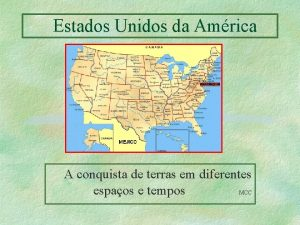 Estados Unidos da Amrica A conquista de terras