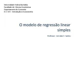 Universidade Federal da Bahia Faculdade de Cincias Econmicas