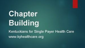 Chapter Building Kentuckians for Single Payer Health Care