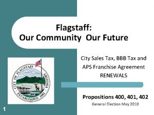 Flagstaff Our Community Our Future City Sales Tax