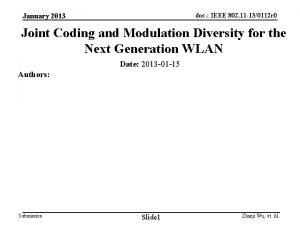 January 2013 doc IEEE 802 11 130112 r