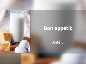 Bon apptit Unit 5 Vocabulaire un verre n