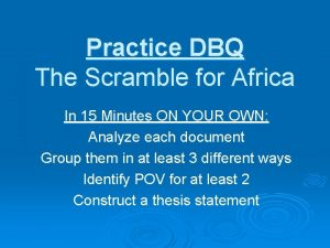 Practice DBQ The Scramble for Africa In 15