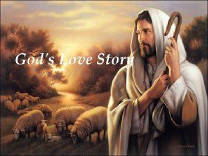 Gods Love Story One day I woke early