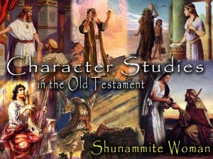 The Shunammite Woman A Great Woman Devoted to