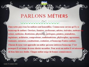 PARLONS MTIERS Dans notre pays tous les mtiers