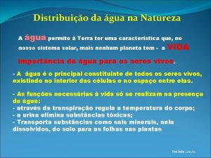 Distribuio da gua na Natureza gua permite Terra