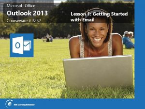Microsoft Office Outlook 2013 Courseware 3252 Lesson 1