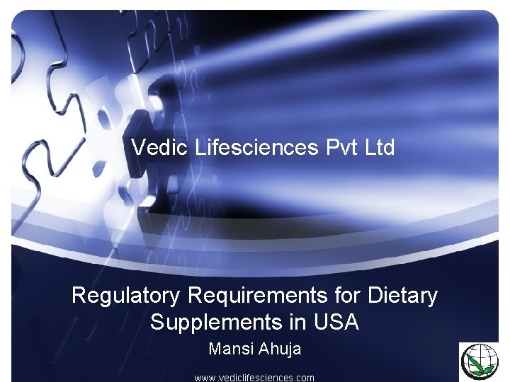 Vedic Lifesciences Pvt Ltd Regulatory Requirements for Dietary