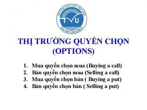 TH TRNG QUYN CHN OPTIONS 1 2 3