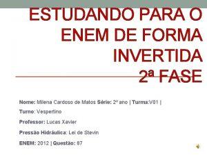 ESTUDANDO PARA O ENEM DE FORMA INVERTIDA 2