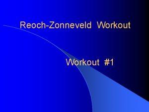 ReochZonneveld Workout 1 10 00 39 x 19