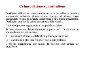 Crime dviance institutions Durkheim dfinit le crime comme