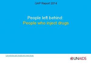 GAP Report 2014 People left behind People who