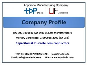 Company Profile ISO 9001 2008 ISO 14001 2004